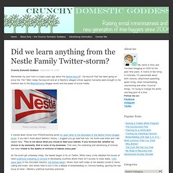 Did we learn anything from the Nestle Family Twitter-storm?