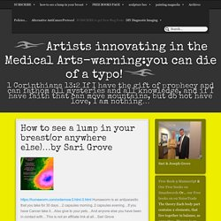 Artists innovating in the Medical Arts-warning:you can die of a typo!