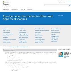 Anzeigen oder Bearbeiten in Office Web Apps nicht möglich