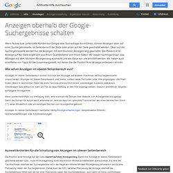 Anzeigen oberhalb der Google-Suchergebnisse schalten - AdWords-Hilfe