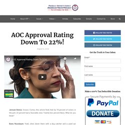 AOC Approval Rating Down To 22%!