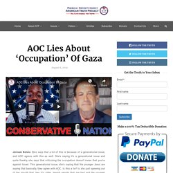 AOC Lies About 'Occupation' Of Gaza