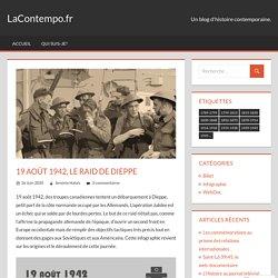19 août 1942, le raid de Dieppe – LaContempo.fr