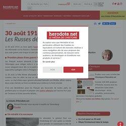 30 août 1914 - Les Russes défaits à Tannenberg