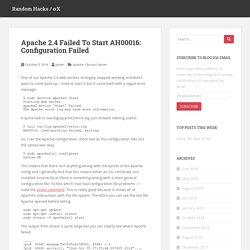 Apache 2.4 Failed To Start AH00016: Configuration Failed – Random Hacks / σX