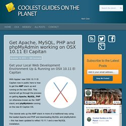 Apache, MySQL, PHP on OSX 10.11 El Capitan for Local Development