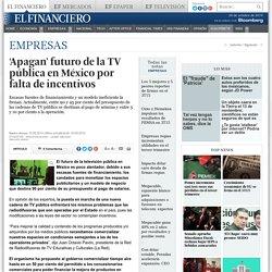 'Apagan' futuro de la TV pública en México por falta de incentivos
