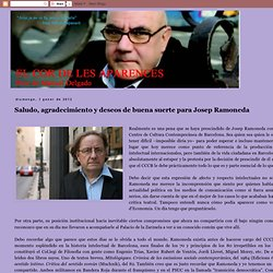 Saludo, agradecimiento y deseos de buena suerte para Josep Ramoneda
