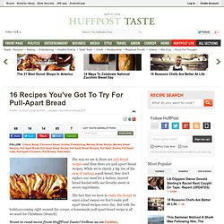 Pull Apart Bread Recipes (PHOTOS)