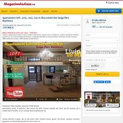 Apartament loft, unic, nou, lux in Bucurestii Noi langa Parc Bazilescu - Agentie imobiliara