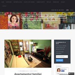 Apartamentul familiei violonistei Alice Muller din emisiunea Visuri la cheie de la ProTV