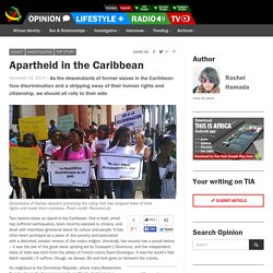 Apartheid in the Caribbean - This Is Africa