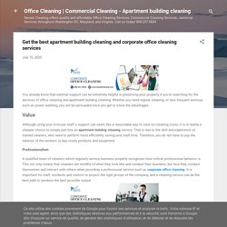 Get the best apartment building cleaning and corporate office cleaning services