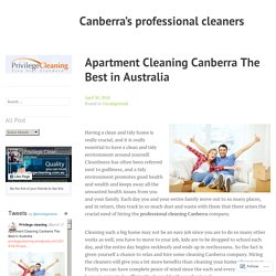 Apartment Cleaning Canberra The Best in Australia