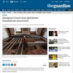 Hampton Court's lost apartment foundations uncovered