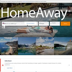 HomeAway Holiday-Rentals. UK's No. 1 for self catering villas, apartments & cottage holidays in Spain, Portugal, France, Florida, Italy & worldwide.