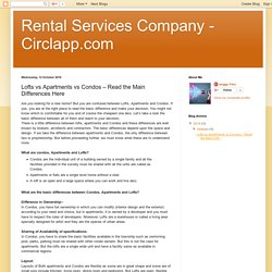 Rental Services Company - Circlapp.com: Lofts vs Apartments vs Condos – Read the Main Differences Here