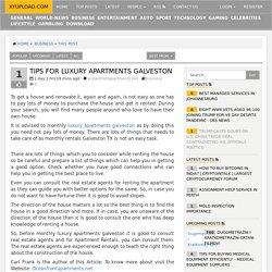 Tips For Luxury Apartments Galveston