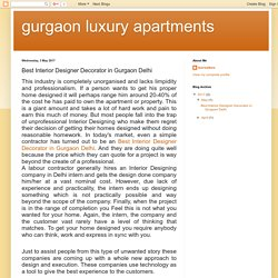 gurgaon luxury apartments : Best Interior Designer Decorator in Gurgaon Delhi