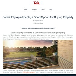 Sobha City Apartments, a Good Option for Buying Property - Thyabode