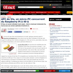 APC de Via, un micro-PC concurrent du Raspberry Pi à 49 $