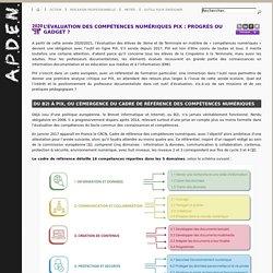 L'évaluation des compétences numériques PIX : progrès ou gadget ?