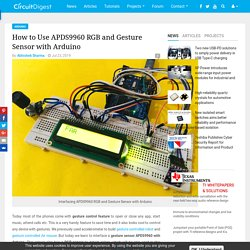 How to Use APDS9960 RGB and Gesture Sensor with Arduino
