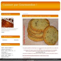 Palets Apéritifs au Saint Agur et au Cumin - Cuisiner par Gourmandise !