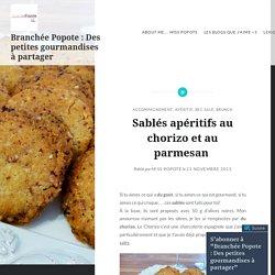 Sablés apéritifs au chorizo et au parmesan – Branchée Popote : Des petites gourmandises à partager
