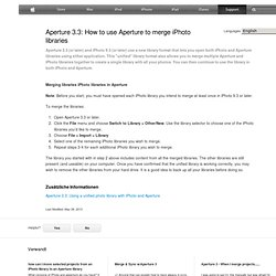 Aperture 3.3: How to use Aperture to merge iPhoto libraries