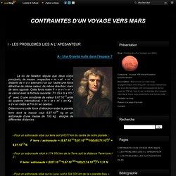 I - LES PROBLEMES LIES A L' APESANTEUR - Contraintes d'un Voyage vers Mars