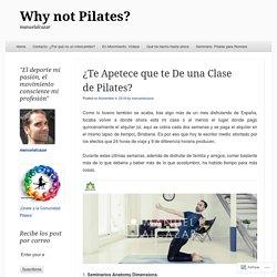 ¿Te Apetece que te De una Clase de Pilates?