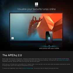 APEXvj - Visualize your favorite tunes