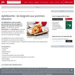 Apfelkiechle : les beignets aux pommes alsaciens, la recette facile à faire à la maison