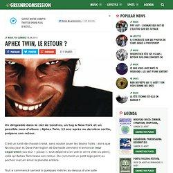 Aphex Twin, le retour ?