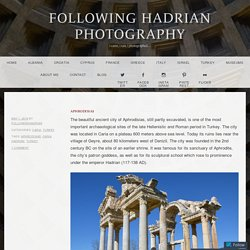 Aphrodisias – following hadrian photography