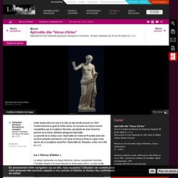 "Aphrodite dite ""Vénus d'Arles"""