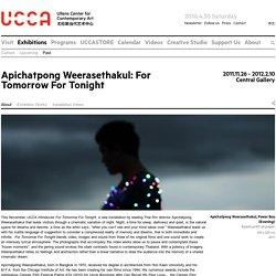 Apichatpong Weerasethakul: For Tomorrow For Tonight