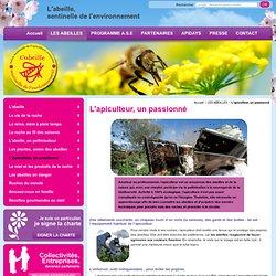 Apiculteur, passionné de l'apiculture - Abeille Sentinelle