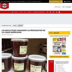 LA DEPECHE_PF 25/03/15 Les apiculteurs craignent la propagation de la loque américaine