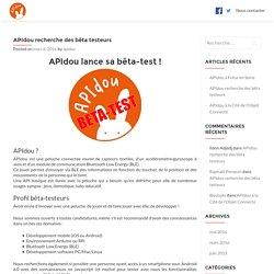 recherche des bêta testeurs - APIdou