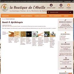 Santé et Apithérapie, produits en vente sur boutique-abeille.fr