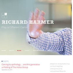 Coming to apithology ... and the generative unfolding of The Holos Group — Dr. Richard Harmer