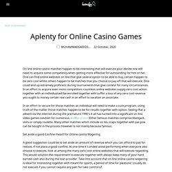 Aplenty for Online Casino Games