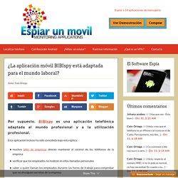 ¿La aplicación móvil BIBIspy está adaptada para el mundo laboral?