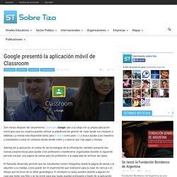 Google presentó la aplicación móvil de ClassroomSobre Tiza
