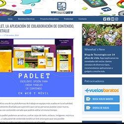 Padlet, la aplicación de colaboración de contenido, al detalle