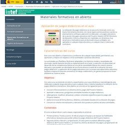 Aplicación de juegos didácticos en el aula - Materiales formativos en abierto