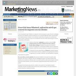 Coca-Cola lanza Whatsred, aplicación móvil que conecta los negocios con sus clientes