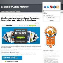 Woobox, Aplicación para Crear Concursos y Promociones en tu Página de Facebook